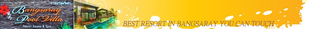 Bangsaray Pool Villa resort sauna and spa premium resort reservation now